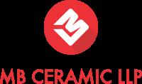 MB CERAMIC LLP